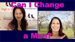 Can I Change a Man for the Better?
