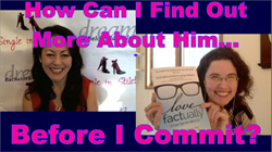 Find Out Before Commiting to Him