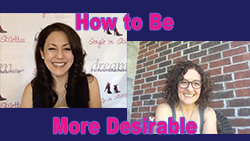 Show #237: How to Be More Desirable