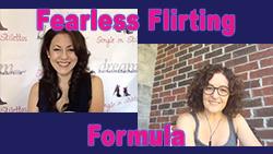 Show #242: Fearless Flirting Formula