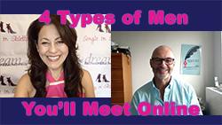 Show #248: 4 Types of Men You'll Meet Online
