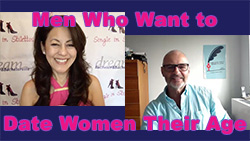 Show #253: Men Who Want to Date Women Their Age