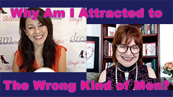 Show #254: Why Am I Attracted to The Wrong Kind of Men?