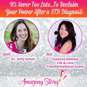 It's Never Too Late To Reclaim Your Power After an STD Diagnosis