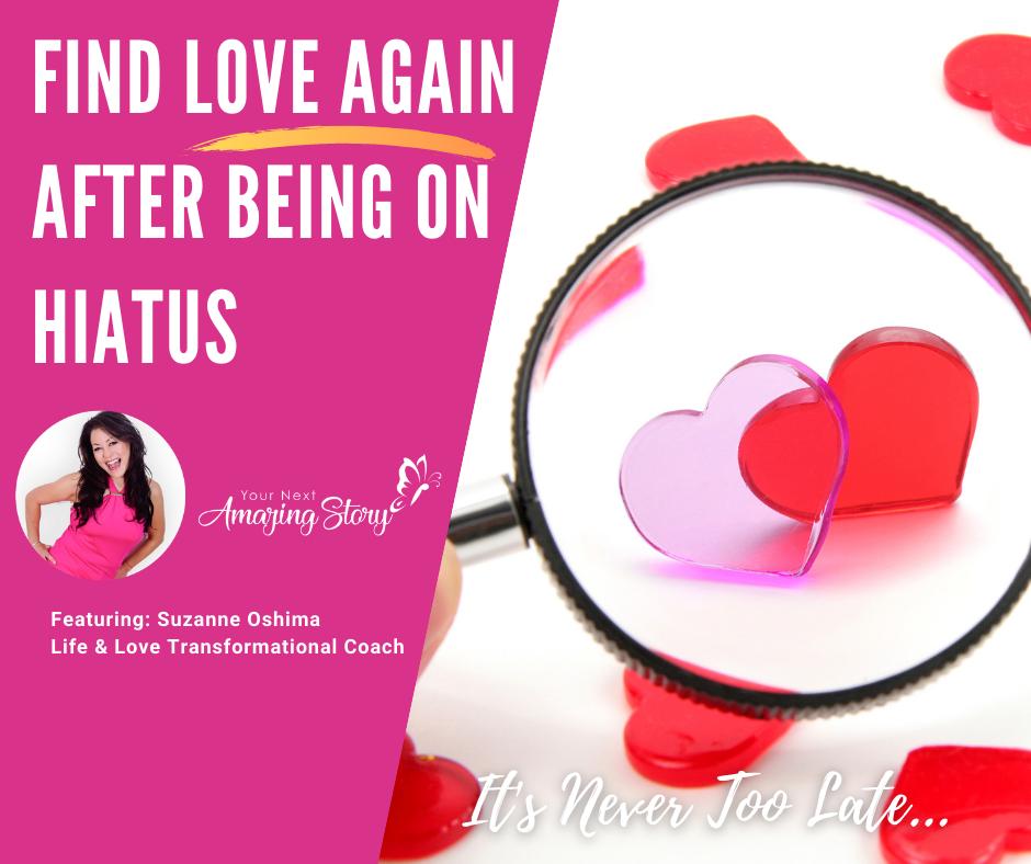 Find Love Again After a Break
