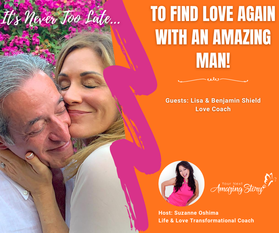 Find Love Again with an Amazing Man
