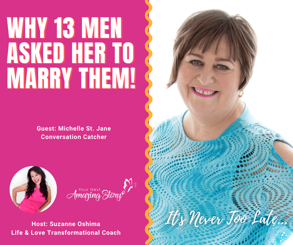 Why 13 Men Asked Her to Marry Them