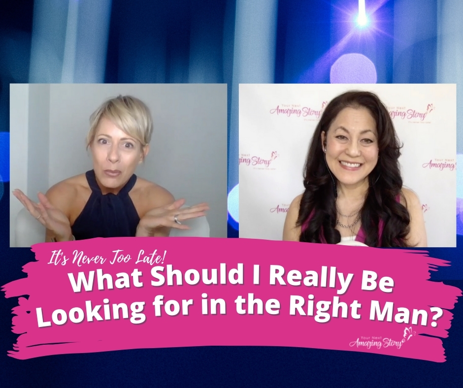 What Should I Really Be Looking for in The Right Man?