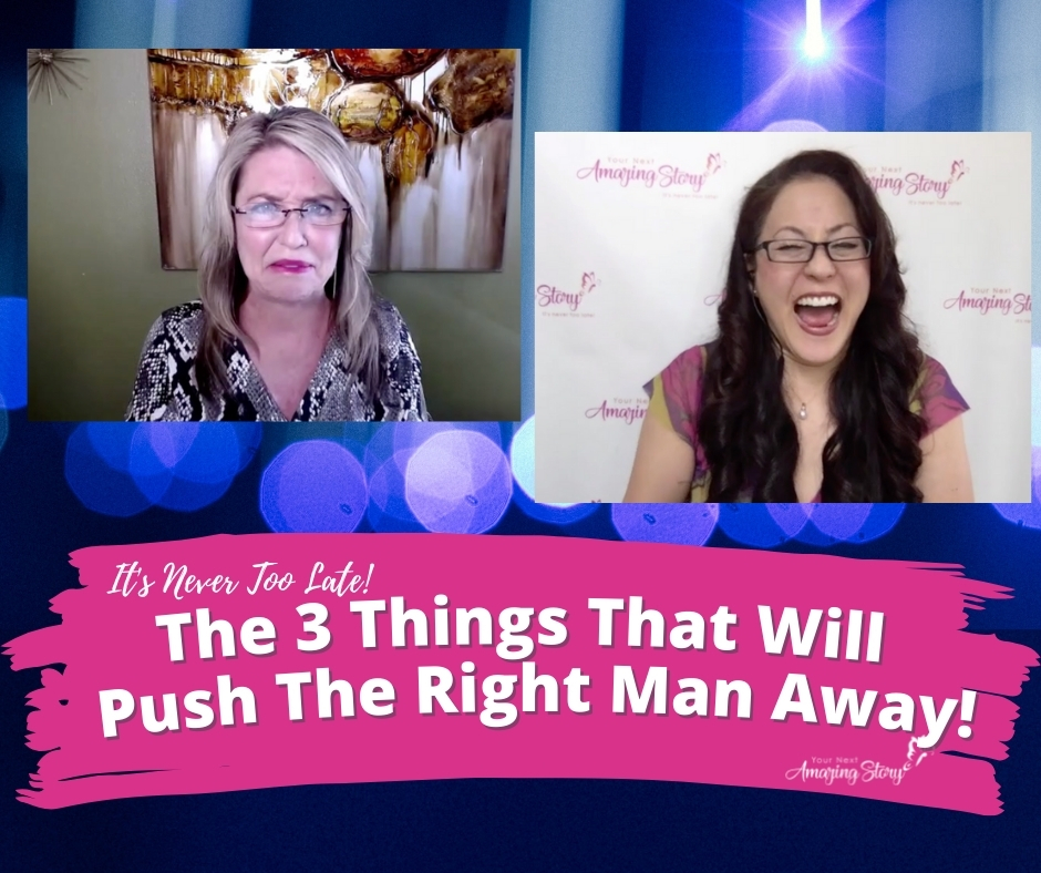 The 3 Things That Will Push The Right Man Away